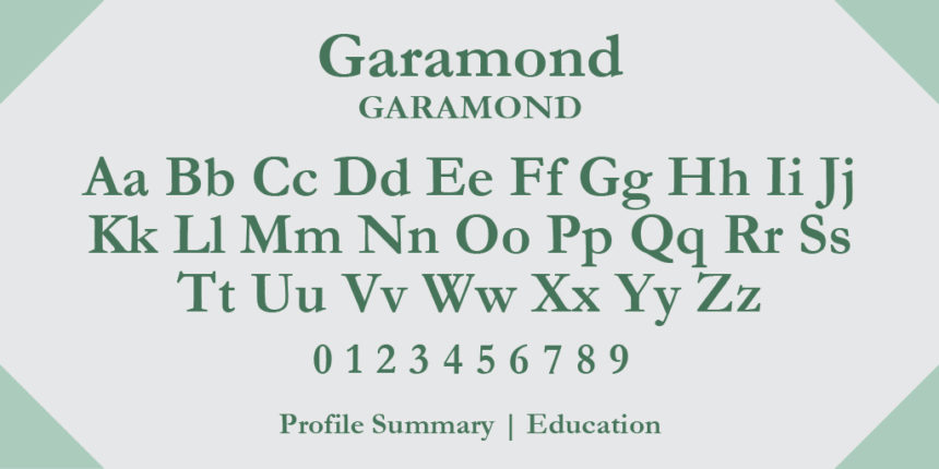 garamond as one of the best resume writing fonts