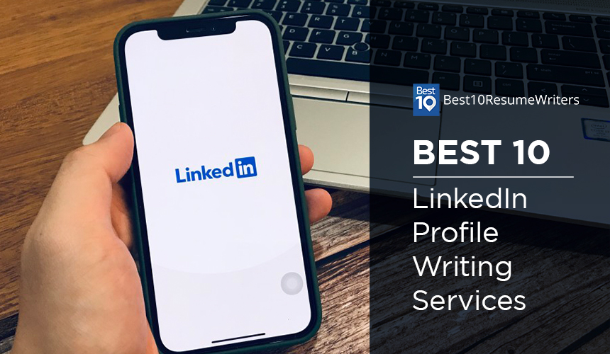 Best 10 LinkedIn Profile Writing Services