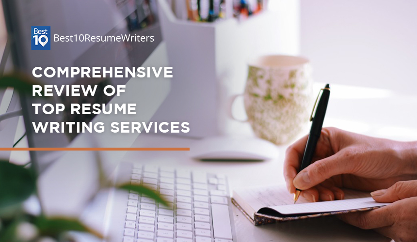 Comprehensive review of top resume writing services