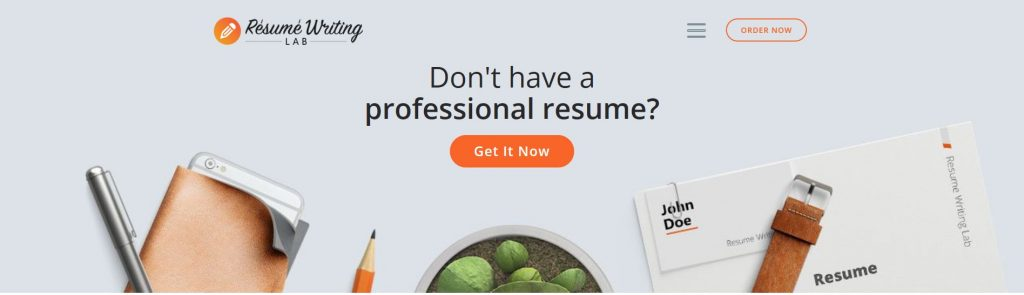 Resume Writing Lab's hero section with photos of pen, cellphone, plant, belt, and resume and a get it now bar