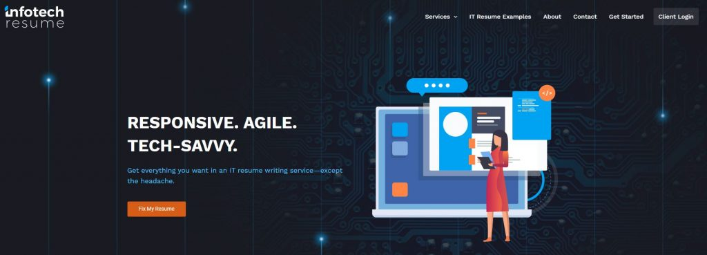 Homepage of Infotech Resume with a graphic art of a tech-savvy woman and a tagline Get everything you want in an IT resume writing service except the headache