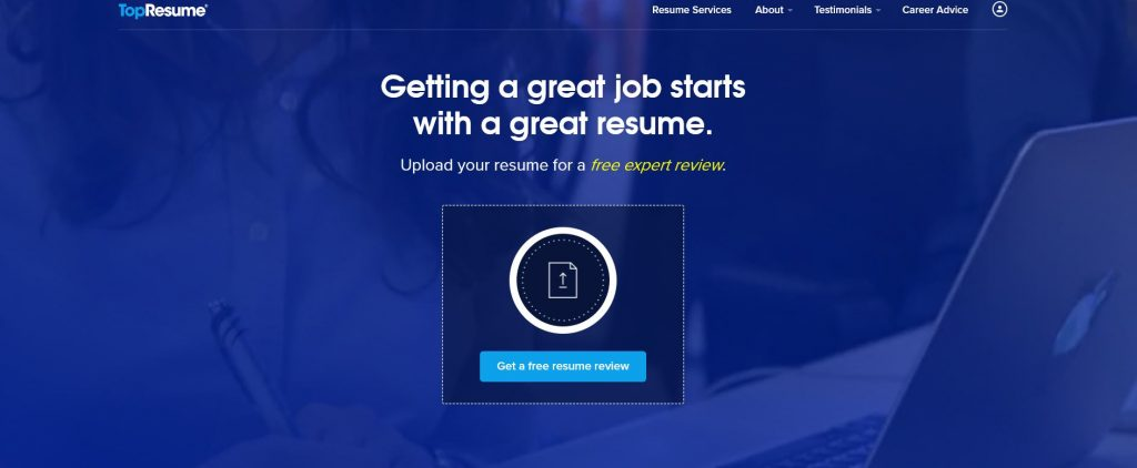 Homepage of TopResume with an icon for free expert review and a tagline Getting a great job starts with a great resume